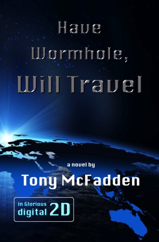 Have Wormhole, Will Travel