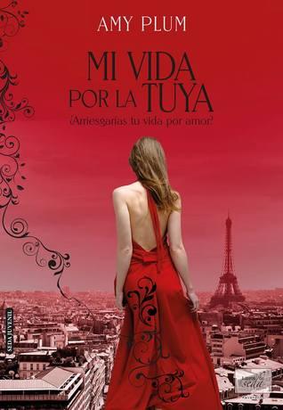 https://www.goodreads.com/book/show/18622067-mi-vida-por-la-tuya?from_search=true