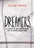 Dreamers. La lucha de una generacion por su sueno americano