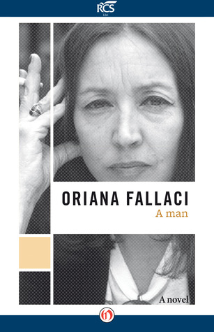 A Man by Oriana Fallaci