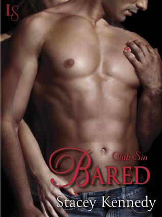 Bared (Club Sin, #2)