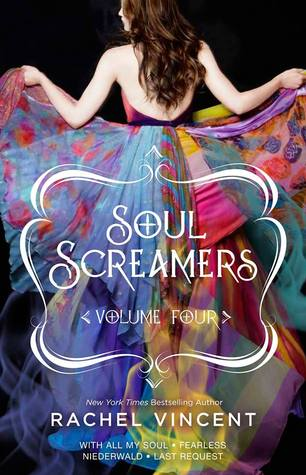 Soul Screamers, Volume Four: With All My Soul • Fearless • Niederwald • Last Request