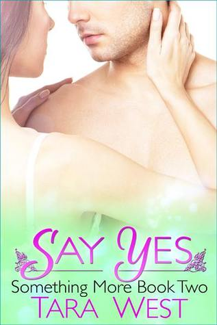 Say Yes (Something More #2)