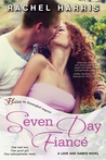 Seven Day Fiance (Love and Games, #2)