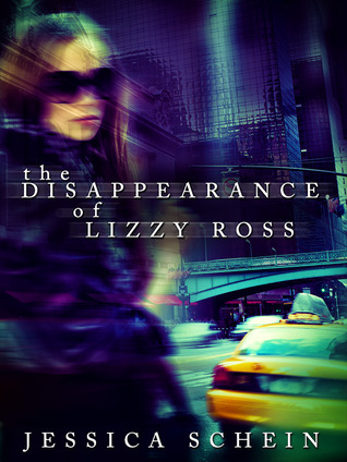 The Disappearance of Lizzy Ross by Jessica Schein