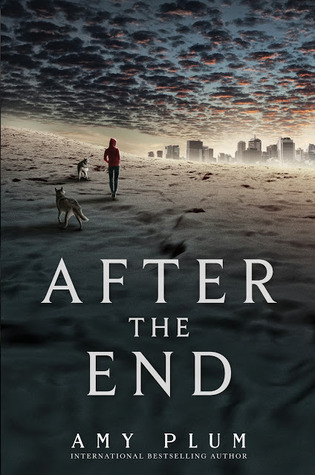 Book I Covet: After the End (After the End #1) by Amy Plum