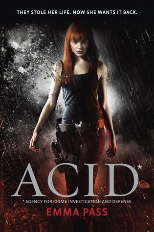 Waiting on Wednesday: Acid by Emma Pass