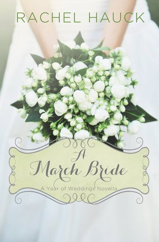A March Bride (A Year of Weddings, #4)
