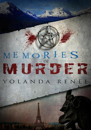 Memories of Murder by Yolanda Renee