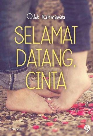 [Indonesian Romance Reading Challenge] #42 Selamat Datang, Cinta oleh Odet Rahmawati