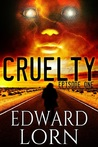 Cruelty (Episode #1)