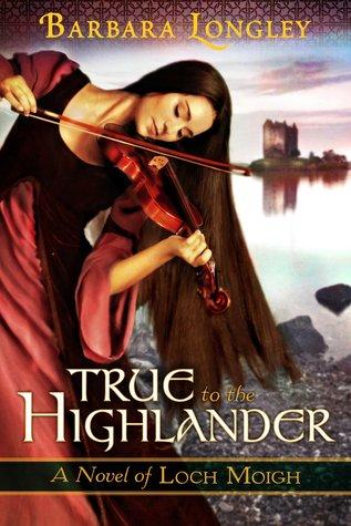 True to the Highlander (Loch Moigh, #1)