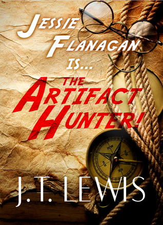 The Artifact Hunter by J.T. Lewis