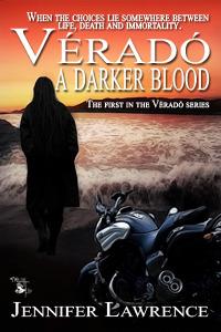 A Darker Blood (Véradó, #1).