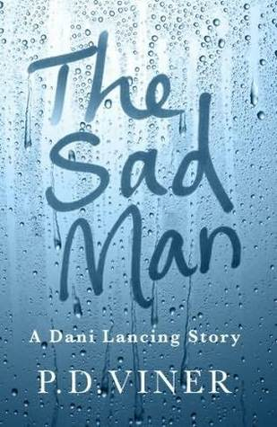 The Sad Man (Short Story): A Dani Lancing Story