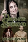 Daughter of Sherwood (The Guardians of Sherwood, #1)
