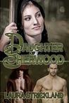 Daughter of Sherwood (The Guardians of Sherwood, #1)