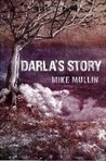 Darla's Story by Mike Mullin