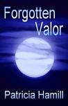 Forgotten Valor (Shadows of Valor #2)