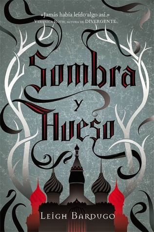 Sombra y Hueso (Grisha, #1)