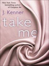 Take Me (Stark Trilogy, #3.5)