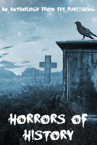 Horrors of History by Kristen Duvall
