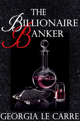 The Billionaire Banker (Book 1)