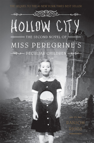 Hollow City: The Second Novel of Miss Peregrine's Children (Miss Peregrine's Home for Peculiar Children, #2)