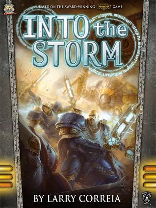 Into the Storm - Larry Correia