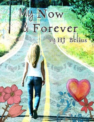 My Now & Forever (My Way, #1)