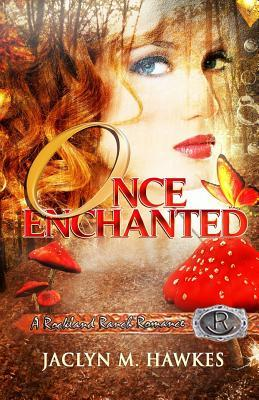 Once Enchanted a Love Story