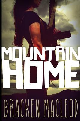 Mountain Home by Bracken MacLeod