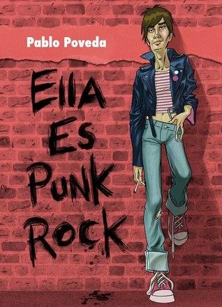 Reseña: Ella es punk rock - Pablo Poveda