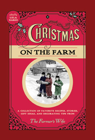 Christmas on the Farm by Lela Nargi
