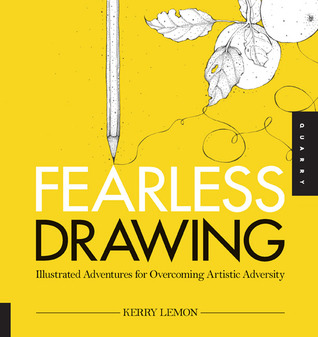 Fearless Drawing by Kerry Lemon
