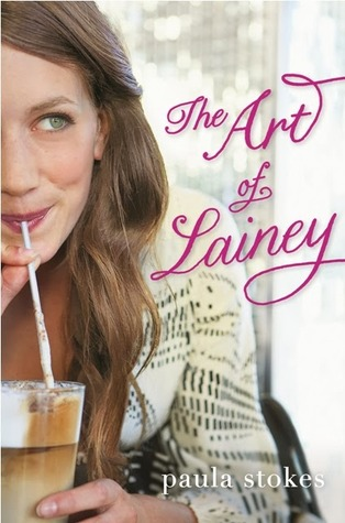 Art of Lainey by Paula Stokes