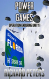 Power Games (Operation Enduring Unity, #1)
