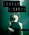 Lovely Vicious (Lovely Vicious, #1)