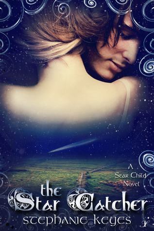 The Star Catcher (The Star Child, #3)