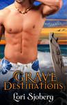 Grave Destinations (Grave, #2)