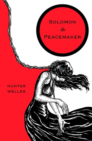 Solomon the Peacemaker by Hunter Welles