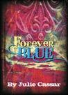 Forever Blue (Ruby Blue #4)