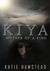KIYA: Mother of a King