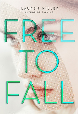 Free to Fall, by Lauren Miller
