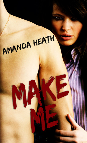 Make Me (Make or Break, #1)