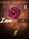 Love and Decay, Episode Eight