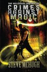 Crimes Against Magic (Hellequin Chronicles, #1)