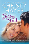 Guiding the Fall (Golden Rule Outfitters #2)