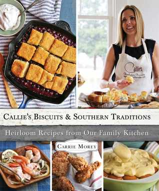 Heirloom Recipes from Our Family Kitchen