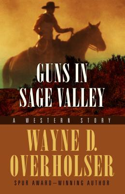 Guns in Sage Valley: A Western Duo